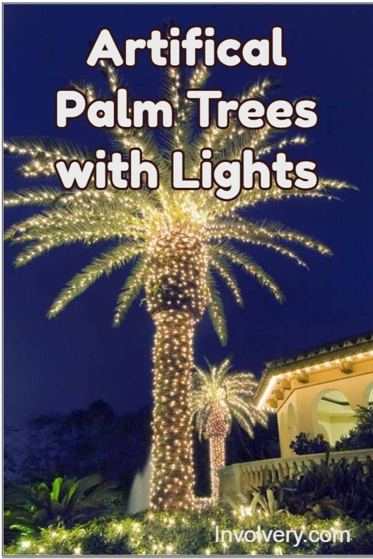 Artificial palm tress with lights - gorgeous ideas for outside or even a fake palm tree for Christmas