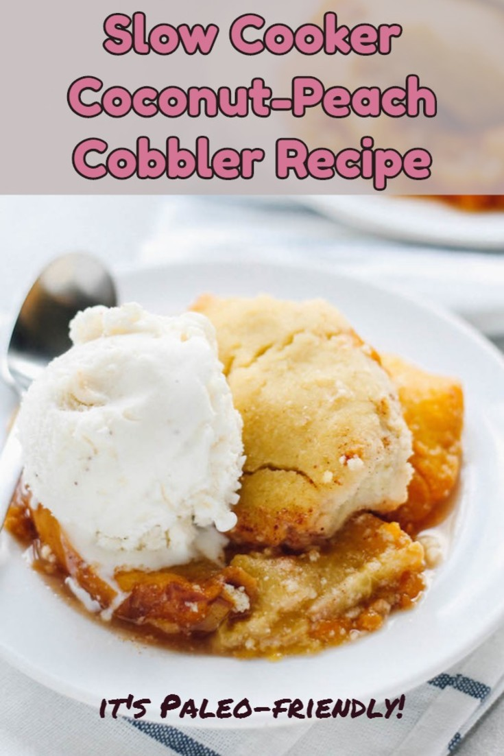 Wholesome, Paleo-Friendly Slow Cooker Coconut Peach Cobbler Recipe - This is a crockpot dish, the peaches will release liquid as they cook down, and this liquid doesn't evaporate. I recommend using a slotted spoon to serve the cobbler. Also, serving it in bowls will help contain the ice cream and any excess peach juice and meld all the luscious flavors together.