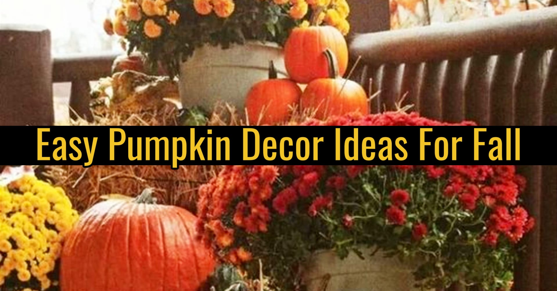 Fall Decorating with Pumpkins - 8 Creative DIY Pumpkin Decor Ideas You'll Love