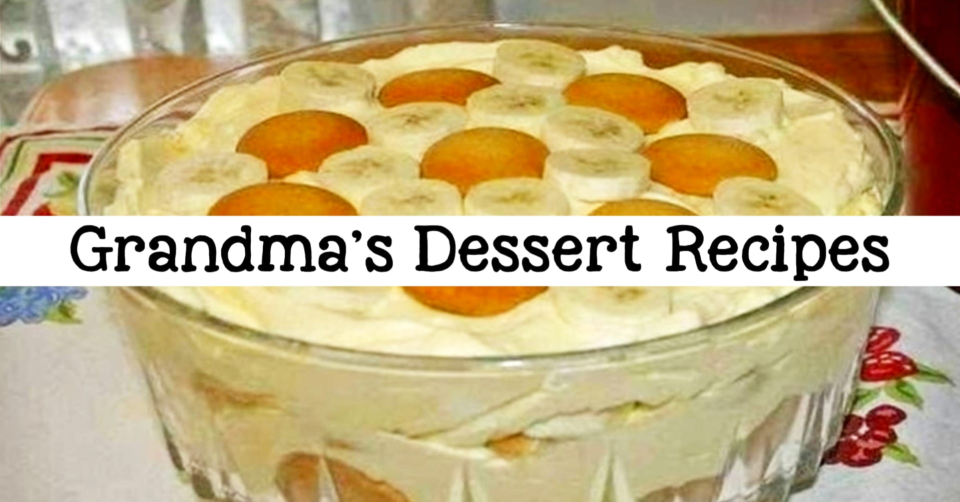 Grandma's Dessert Recipes