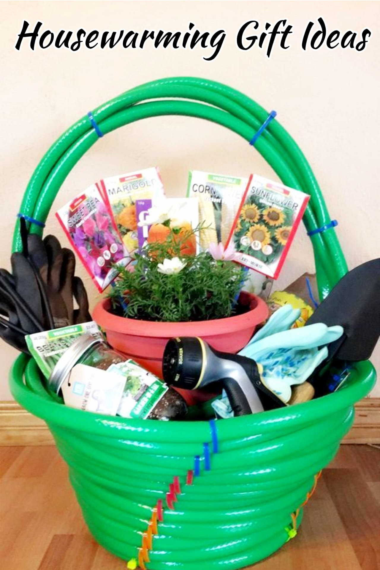 Housewarming Garden Gift Basket Ideas - Housewarming Gifts For First Time Homeowners in Their First Home -Unique Housewarming Gift Ideas and DIY Housewarming Gifts They'll Love - First Time Home Buyer Gift Basket