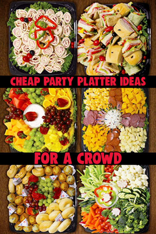 Party platter ideas pictures. Large Batch Party Food - Inexpensive Snacks For Large Groups
