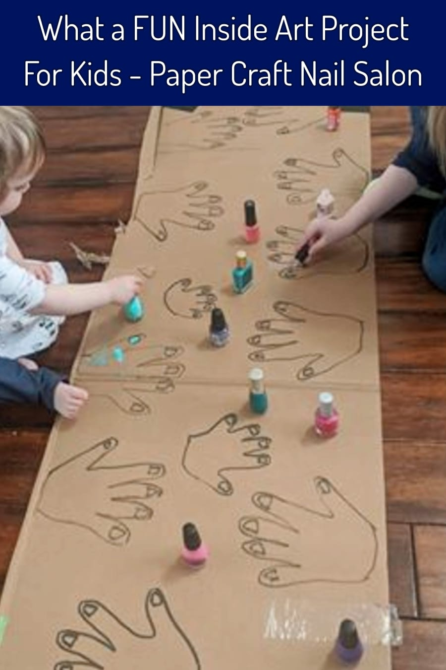 Indoor Arts and Crafts For Kids - What a FUN and easy craft project for your kids (little girls LOVE it) - take construction paper or cardboard and outline their hand prints, draw fingernails and then let them paint the nails like their own nail salon