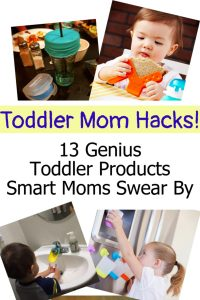Toddler Mom HACKS that WORK! 13 BRILLIANT life hacks moms of toddlers swear makes life SO much EASIER