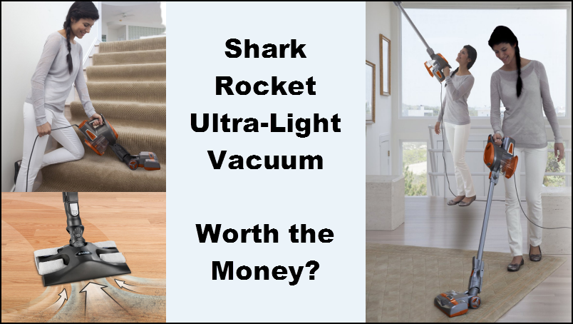 Shark Rocket Ultra-Light Upright Vacuum – Worth the Money?