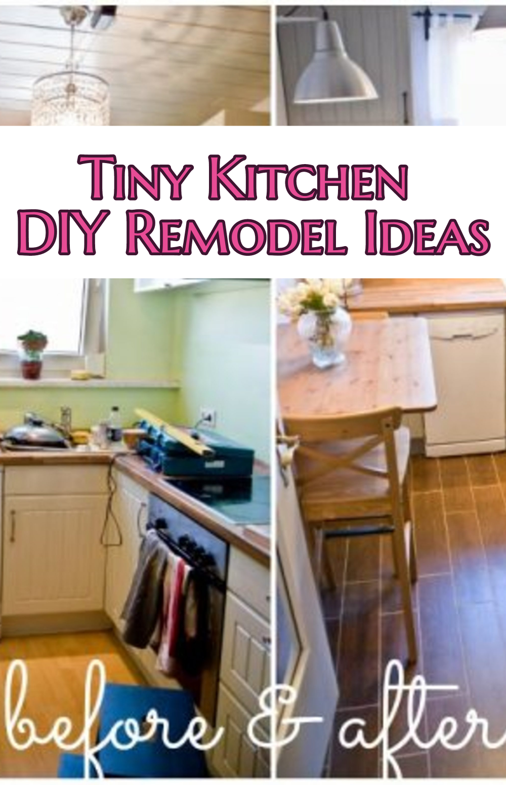 Small Kitchen DIY Ideas – Before & After Remodel Pictures of Tiny Kitchens