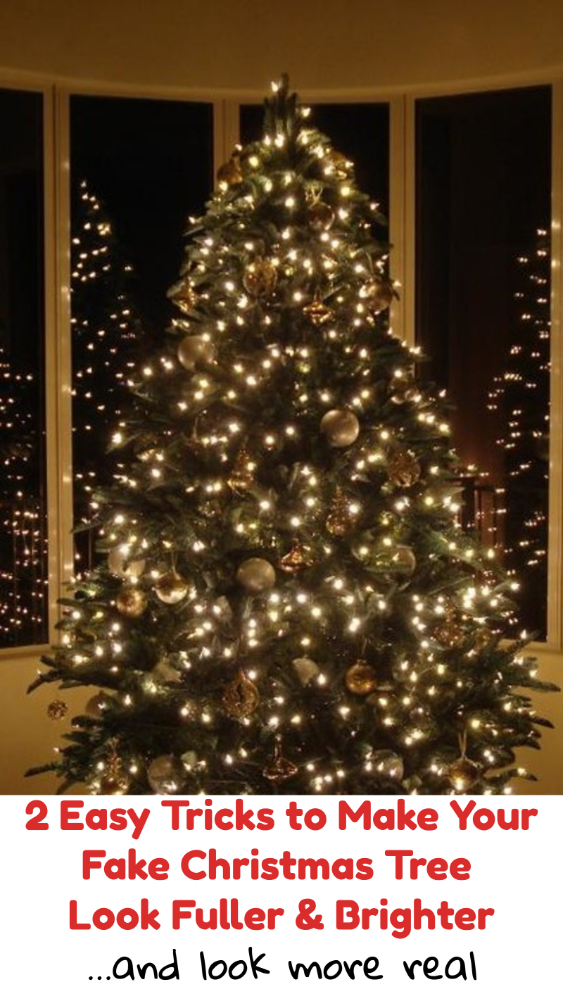 2 Easy Tricks To Make Your Fake Christmas Tree Look Fuller, Brighter and More Real