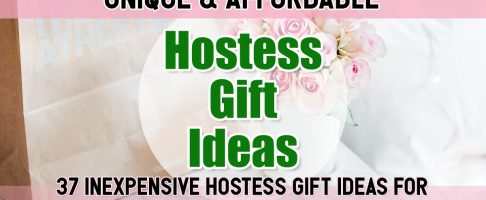 Hostess Gifts – Inexpensive and Thoughtful Hostess Gift Ideas – Unique Thank You Gifts For All Holidays and Special Occasions