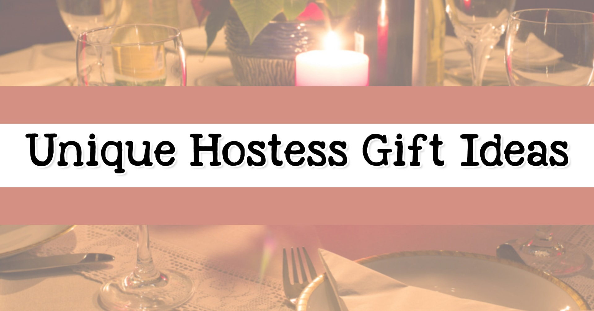 Hostess Gifts - best inexpensive hostess gifts and homemade hostess gifts - luxury hostess gifts, personalized hostess gifts, hostess gifts for baby shower and hostess gift ideas for a houseguest. These unique gifts to say thank you and houseguest thank you gift ideas are thoughtful ideas for bridal shower gifts, weekend guest gifts, Thanksgiving hostess gifts and dinner party hostess gifts.