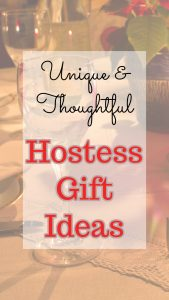Unique and thoughtful hostess gift ideas