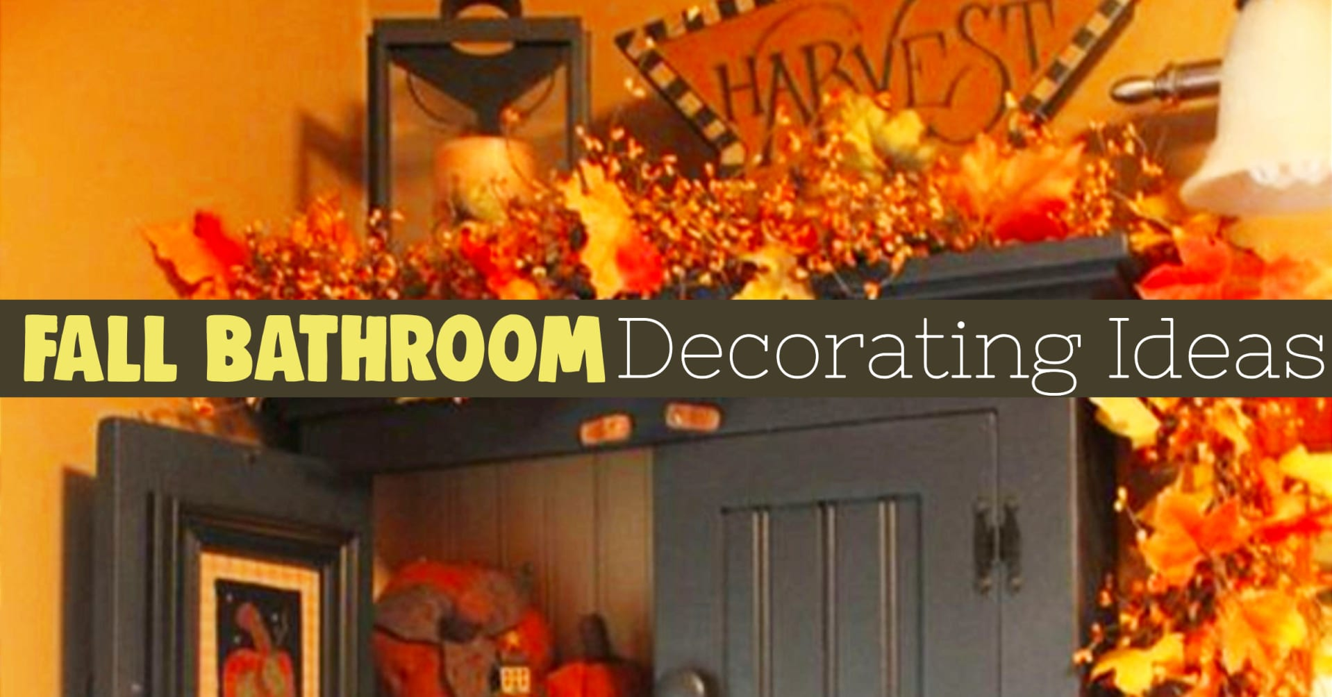 Fall Bathroom Decor - Decorate for Fall and Autumn in your bathroom with these unique fall bathroom decorating ideas