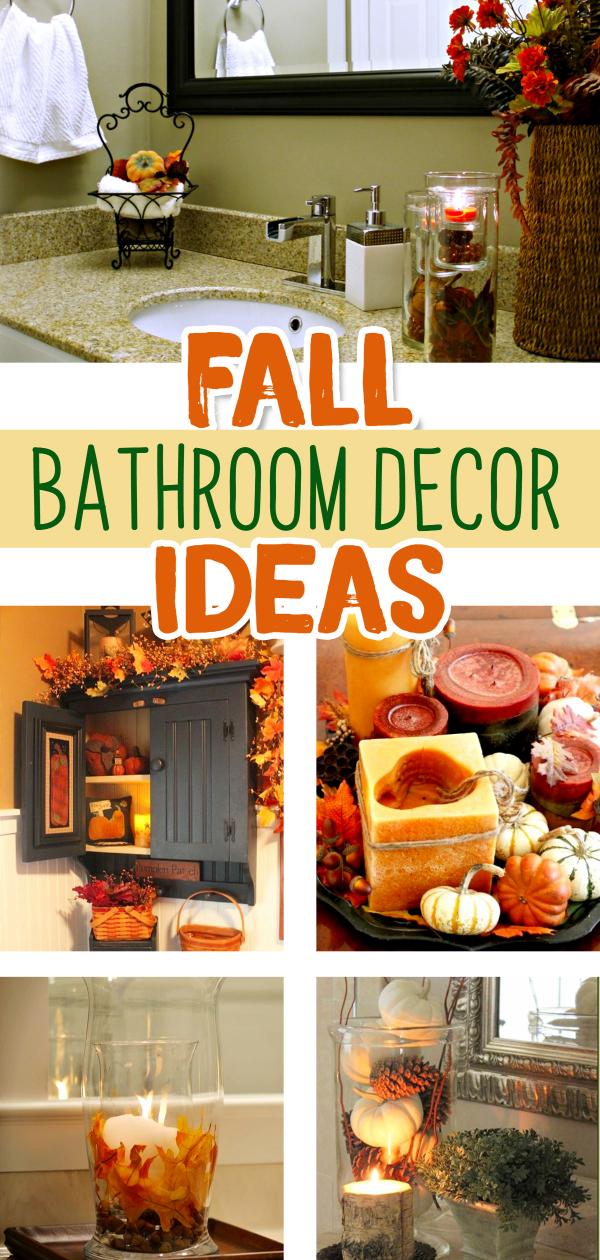 Fall Bathroom Decorating Ideas PICTURES - Beautiful Fall-themed DIY Bathroom Decor Ideas for an Autumn decorated bathroom