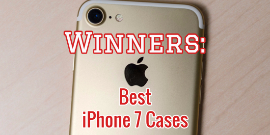 best iphone 7 cases, best cases for iphone 7, best iphone 7 cases for protection