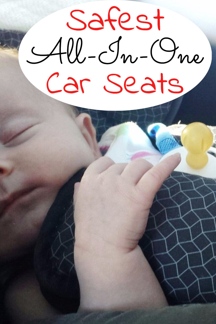 SAFEST All-In-One car seats? Consumer Reports says these are the safest all in one car seats on the market