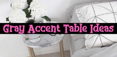Gray Accent Tables and Gray End Tables We Love