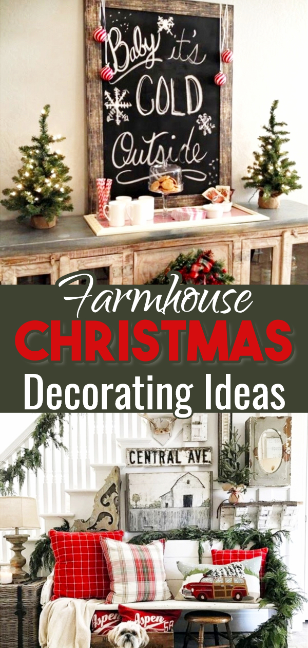 Chrsitmas Decorating Ideas in Farmhouse Style - gorgeous farmhouse Christmas decorations and decorating ideas for your home