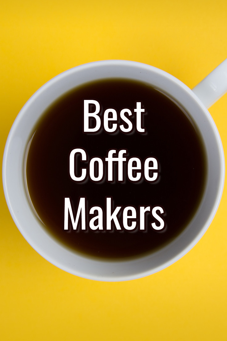 Best of 2019 Winners:  Best Coffee Makers of the Year