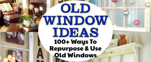 Old Windows- 100 Ways To Repurpose and Use Old Window Frames