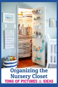 Nursery Closet Organization Ideas for Organizing the Baby's Room - Nursery Closet Pictures, DIY Tips and More #nurseryideas #gettingorganized #organizationideasforthehome