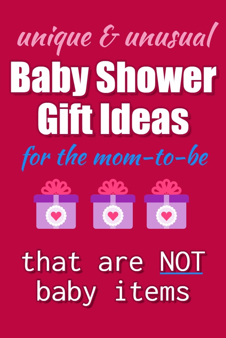 Baby shower gifts for mom NOT baby - unique baby shower gifts ideas to buy or make for the mom-to-be for her baby shower #giftideas #babyshowerideas #babyshowergifts