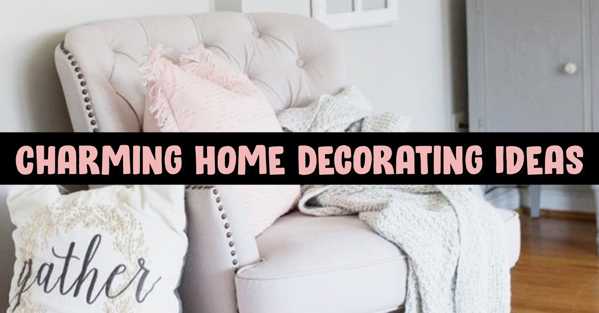 Home Decor on a Budget - Charming house decorating ideas for home decorating on a budget - best charming home decor ideas on Pinterest including french country decorating, charming and sophisticated living rooms (and gorgeous elegant small living room ideas in farmhouse cottage decor style and traditional country decor) - romantic decorating ideas with charming house decoration items for your small cozy home or apartment