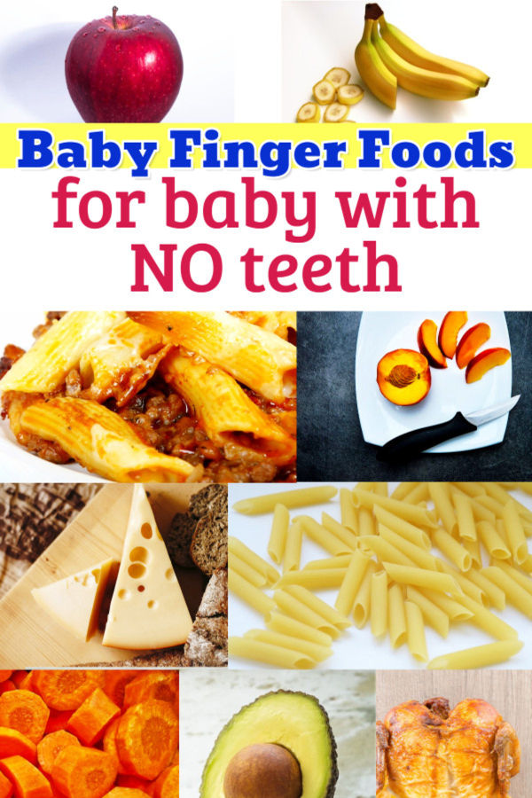 Baby Finger Foods for babies with NO TEETH - best list of easy fingers foods for babies with no teeth (good for baby led weaning too) - The average age for starting finger foods for most babies is between 6 and 9 months old (naturally, check with your pediatrician first). Many babies begin their experience with solid foods by eating finger foods rather than pureed or store-bought baby food – this is called Baby Led Weaning.
