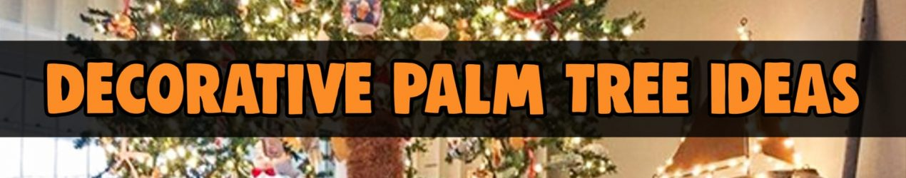 Artificial Lighted Palm Trees – Beautiful Fake Light-Up Palm Trees Decorating Ideas For Your Home