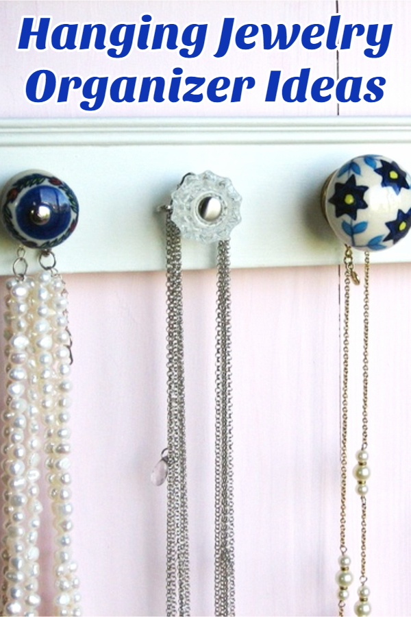 Hanging Jewelry Organizer Ideas