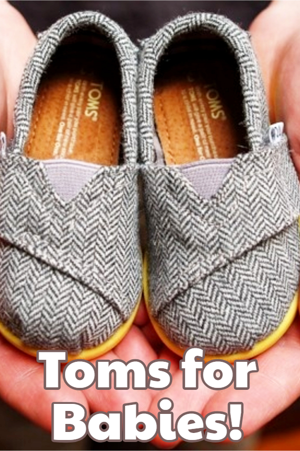 Toms Shoes for BABIES! Cute baby shoes made by Toms!