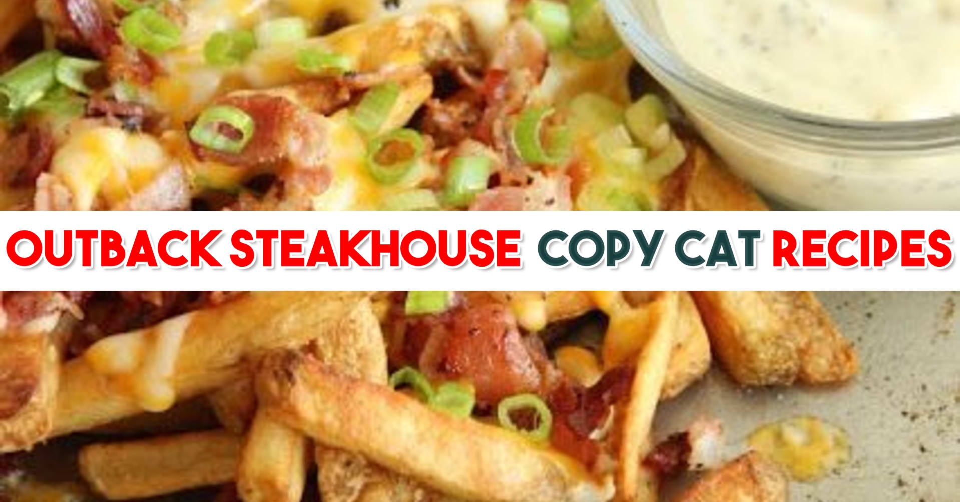 Outback Steakhouse recipes - OUtback Restaurant copy cat recipes