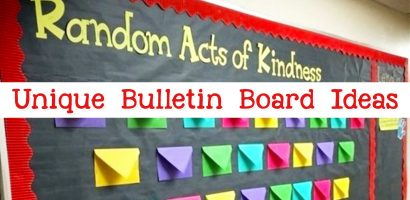 Unique Bulletin Board Ideas For Teachers and Classrooms
