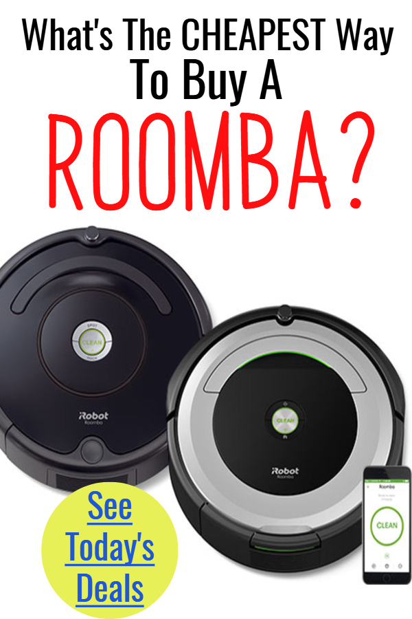 Cheapest Way To Buy a Roomba Robot Vacuum Cleaner TODAY