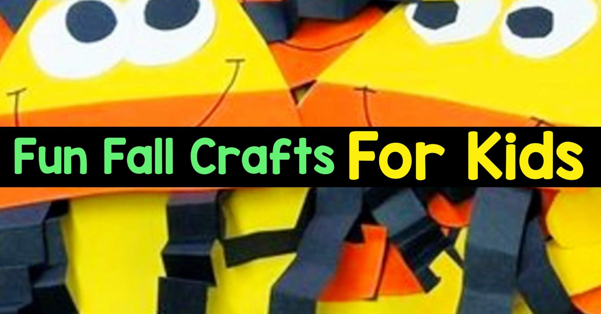 Fall Crafts For Kids Of All Ages Fun And Easy Fall Crafts