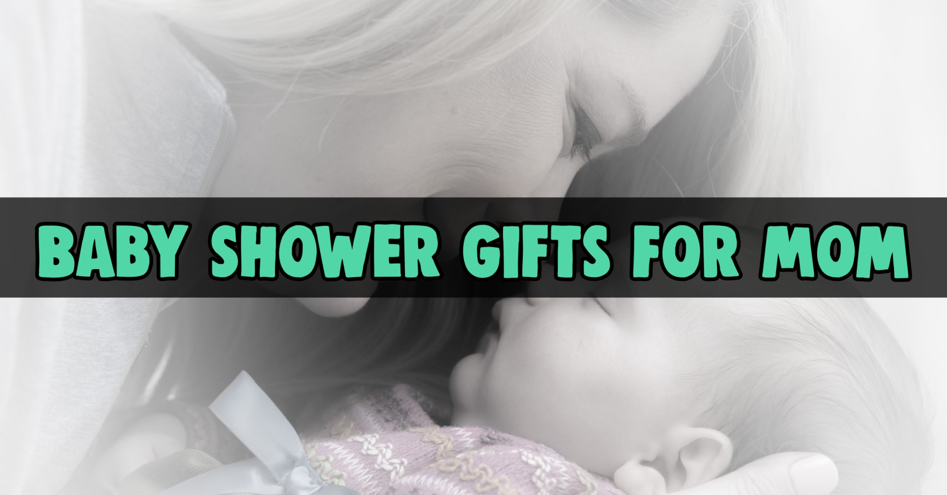 Best baby gifts! Baby shower gifts for mom not baby - unique baby shower gifts for mom to be - non baby gifts for new moms - practical baby shower gifts and trendy baby gifts and more best baby gifts for new moms