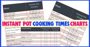 Instant pot cooking tips and tricks - instant pot cooking times for instant pot recipes - free printable instant pot cooking times cheatsheets and charts