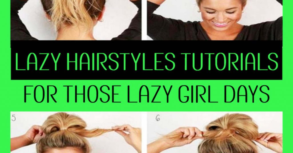 lazy hairstyle ideas