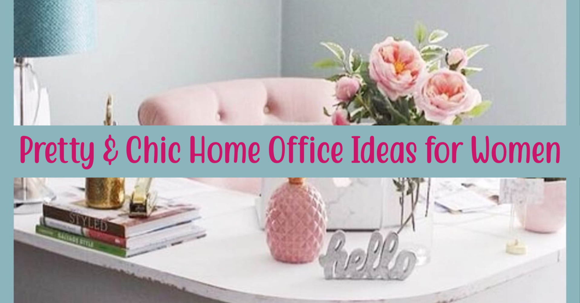 home office ideas for women on a budget - pretty home office inspiration