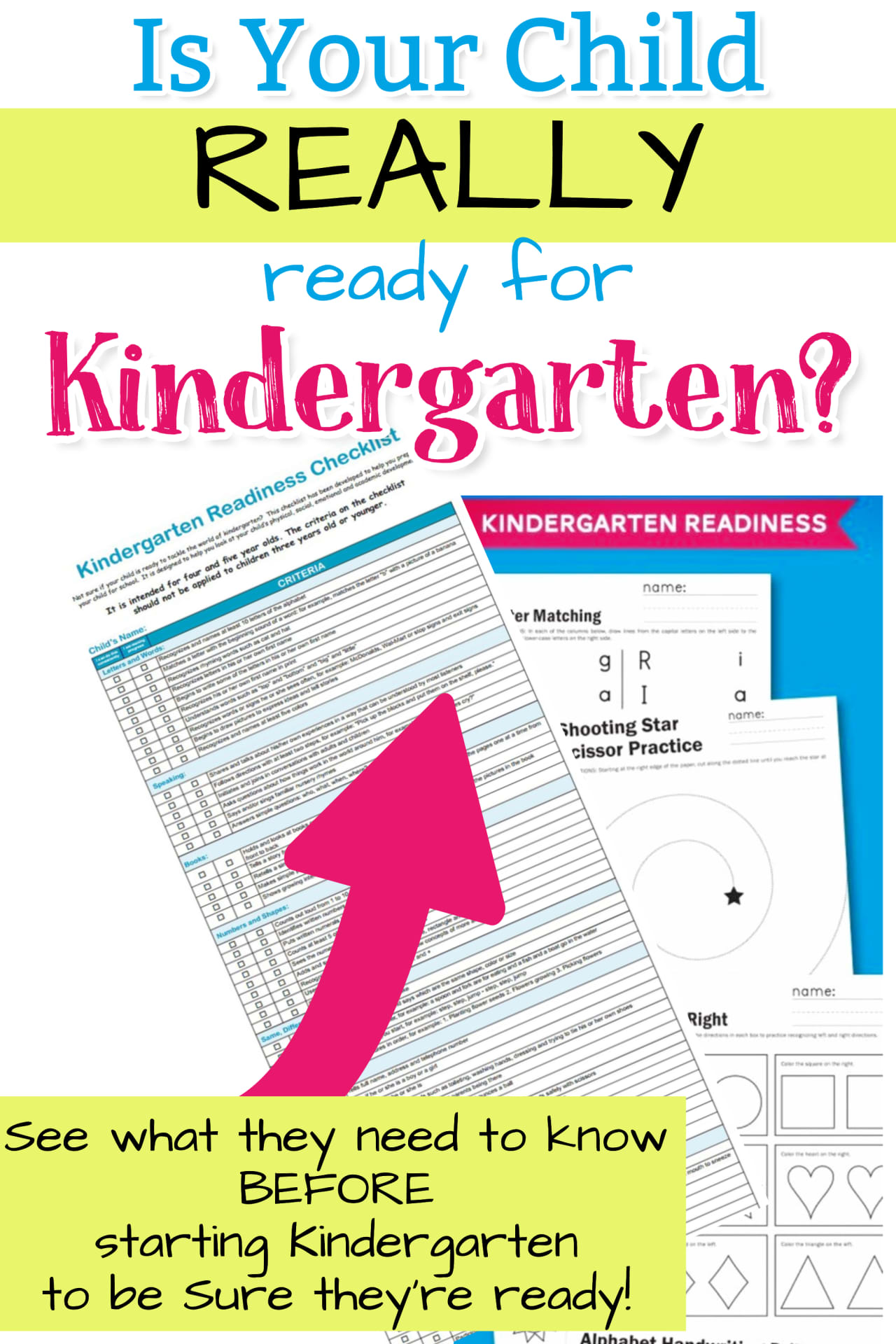 Kindergarten Readiness Checklists - free printable checklists for parents - Advice for Moms and Dads who have a child getting ready to start Kindergarten - Is your child REALLY prepared to start Kindergarten this school year?  See these Kindergarten Readiness checklists and worksheets to be SURE your child is set for success in Kindergarten.