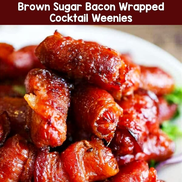 Easy appetizers for a crowd - these simple party appetizers are CROWD PLEASERS - Bacon Wrapped Brown Sugar (cocktail weenies) - EASY appetizer idea for parties.