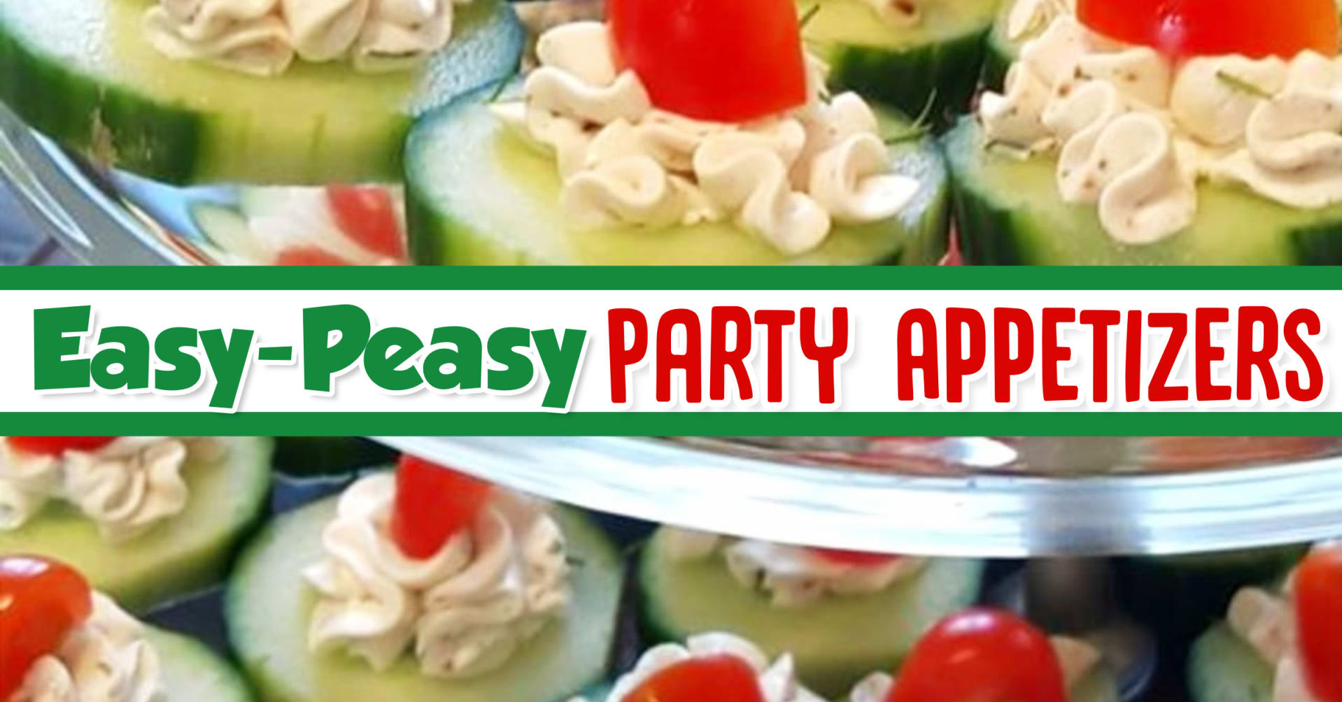simple and easy party appetizers ideas that are crowd pleasers - simple appetizers ideas for fun with friends, summer cookout, holiday party, summer block party, super bowl or ANY party
