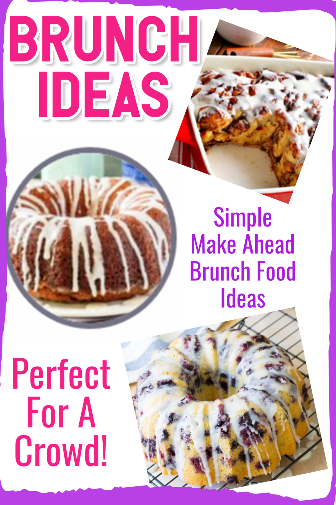 Brunch Ideas - Easy Make Ahead Brunch Food Ideas for a Crowd.  Easy breakfast cake recipes too! These brunch casserole and brunch cake recipes are super simple desserts AND delicious brunch food bundt cakes or breakfast cake ideas. You MUST try these easy brunch coffee cake recipes - perfect for cake ideas for brunch , after Sunday church, funeral food, Christmas morning, Mothers or Fathers day or for feeding any crowd or large group!