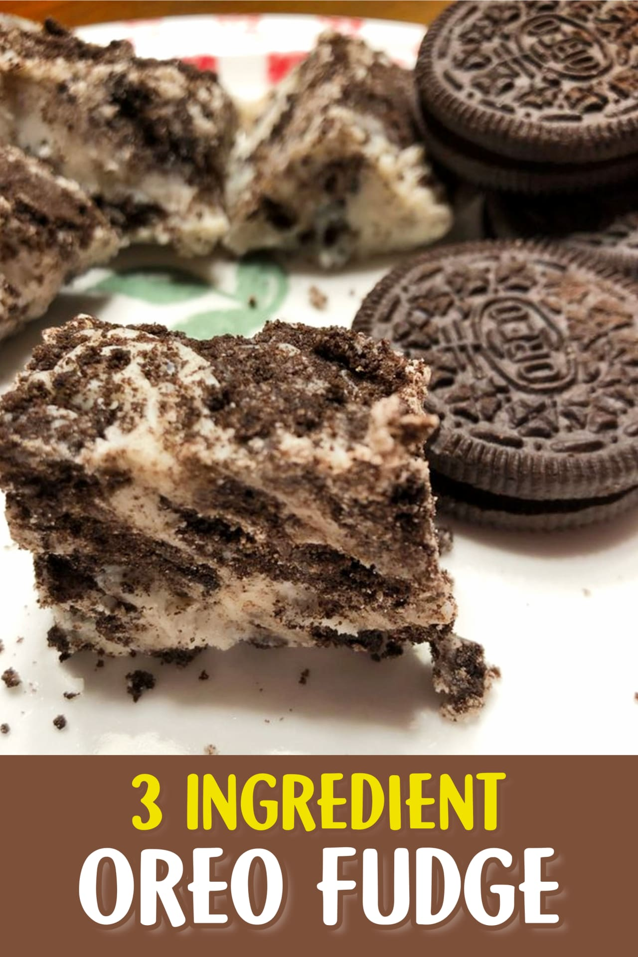 3 Ingredient Fudge Recipes - Easy 3 Ingredient Oreo Fudge Recipe - Easy desserts for a crowd and super simple dessert gifts and party desserts