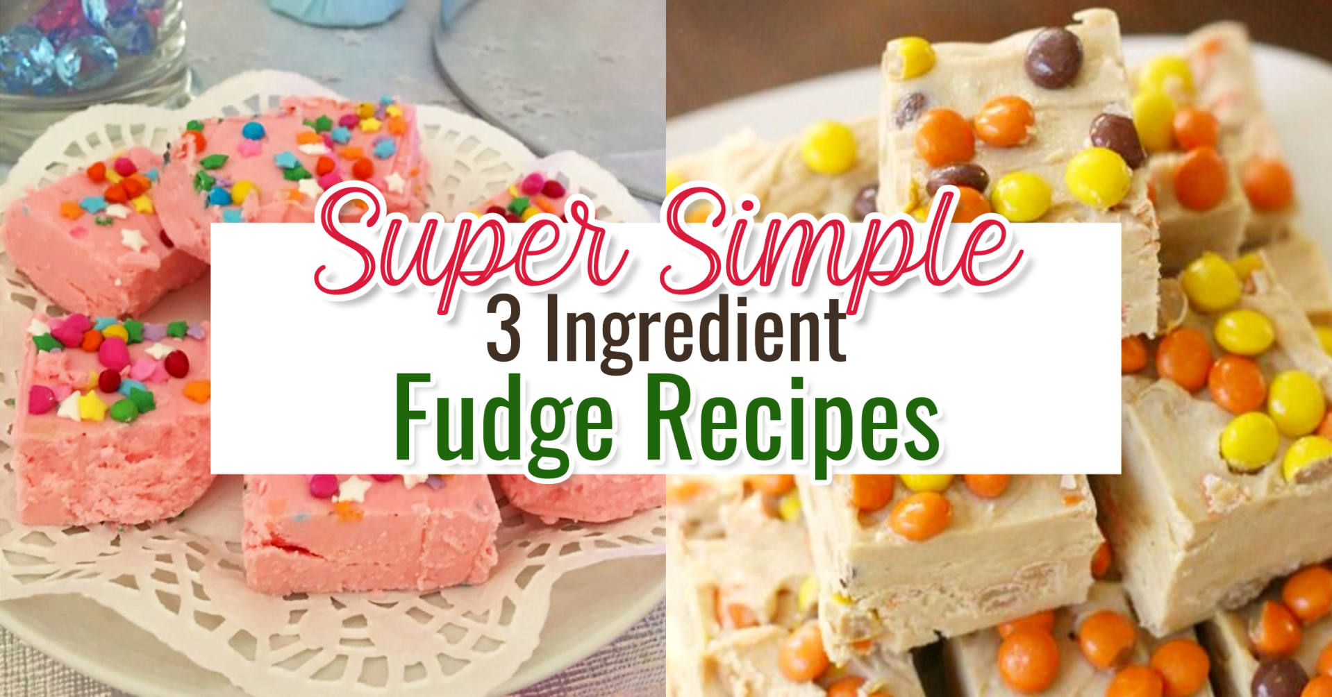 easy 3 ingredient fudge recipes