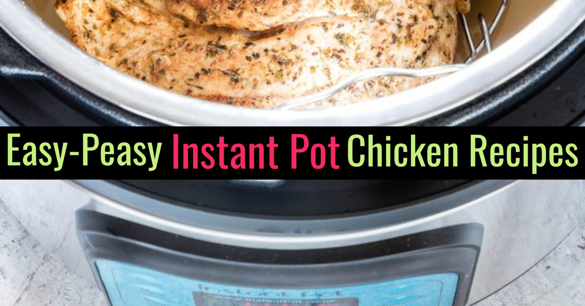 Easy Instant Pot Chicken Recipes for Beginners