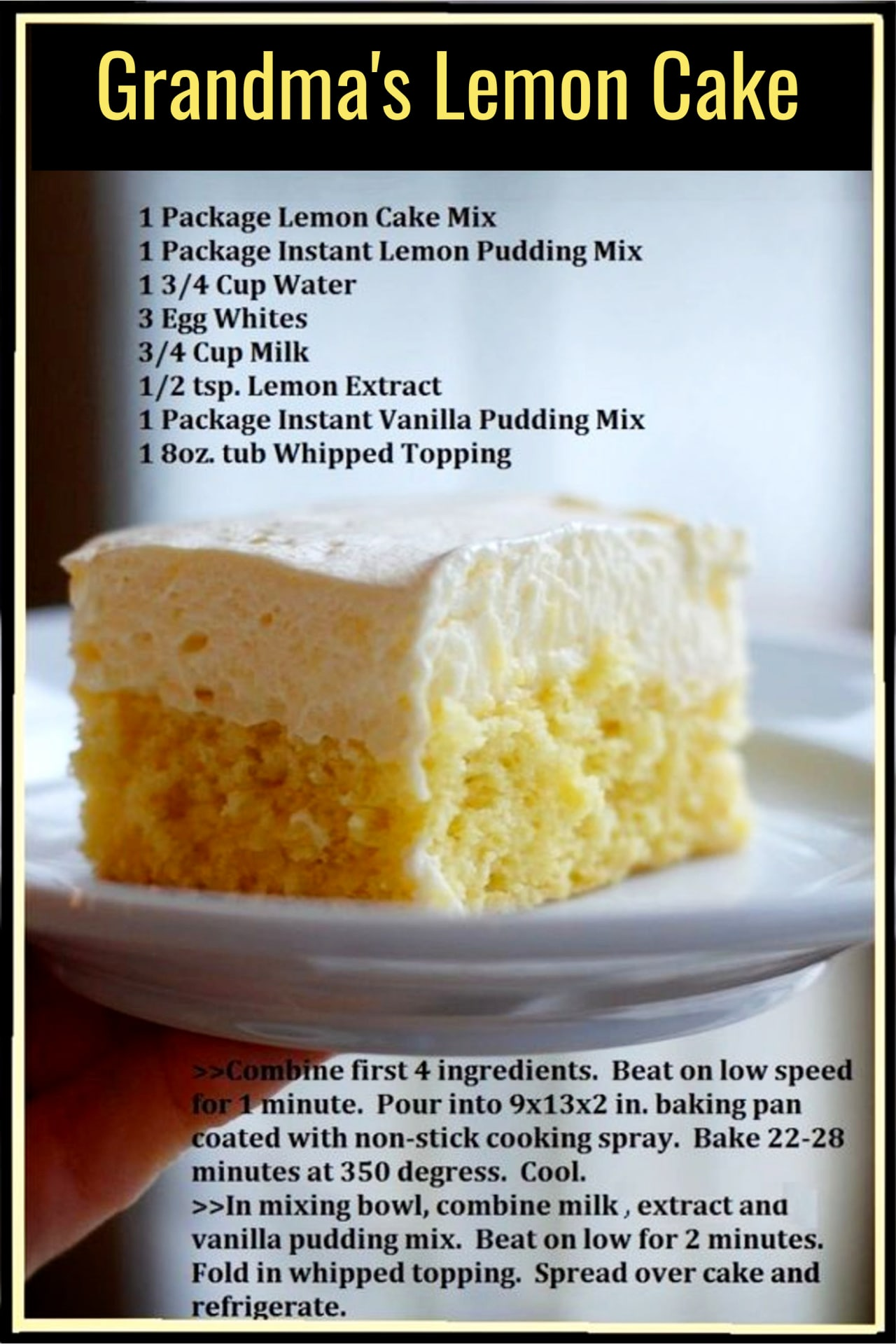 Grandma's Desserts - Dessert recipes that your mom, your grandmother (or your lunch lady) used to make from scratch - Grandmas lemon cake recipe