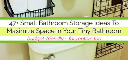47 Small Bathroom Storage Ideas To Maximize Space in a Tiny Bathroom (for renters too)