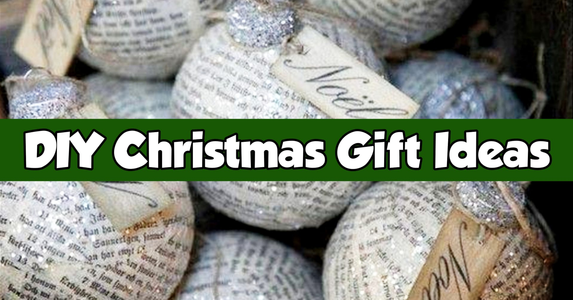 DIY Christmas Gifts – Unique Homemade Christmas Gift Ideas