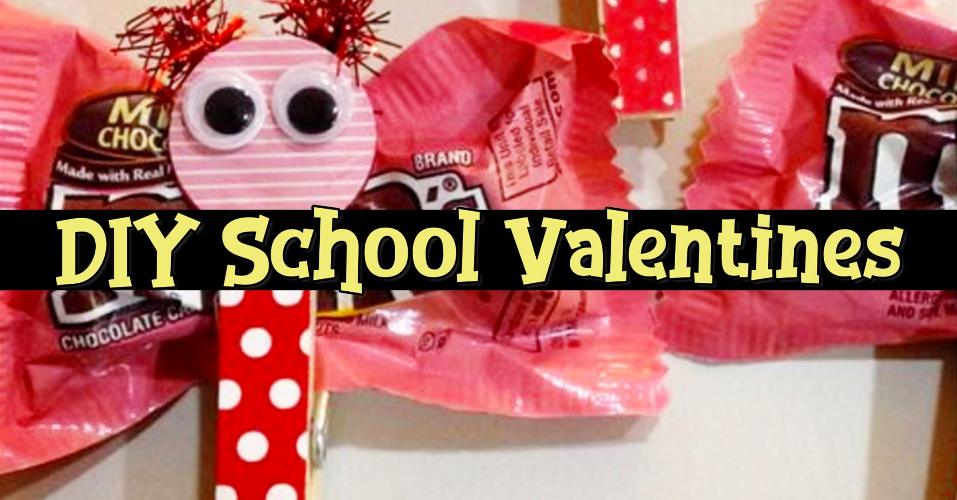 DIY school valentines for the classroom and for teachers - cute ideas!