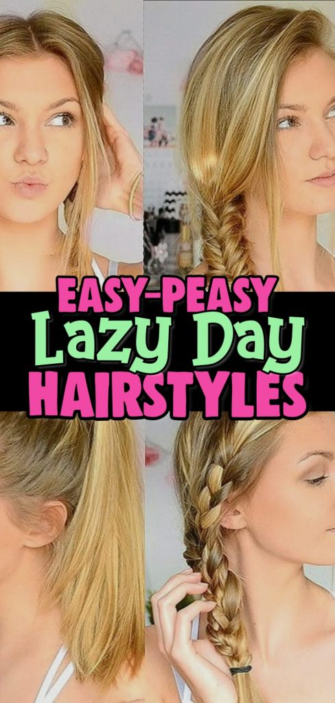 Lazy Hairstyles! Easy Lazy Day Hairstyles and Hair Ideas for those Running Late quick hairstyle ideas needs of lazy girls