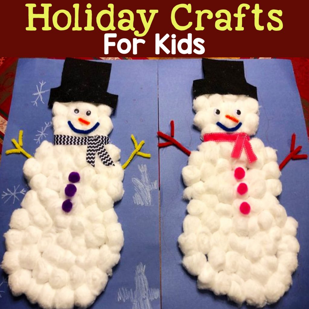 DIY Christmas Crafts For Kids To Make - easy and fun Christmas Craft for Kids - winter holiday craft projects for toddlers, preschool, and kids of all ages can make in the classroom, church or at home - easy snowman crafts for kids